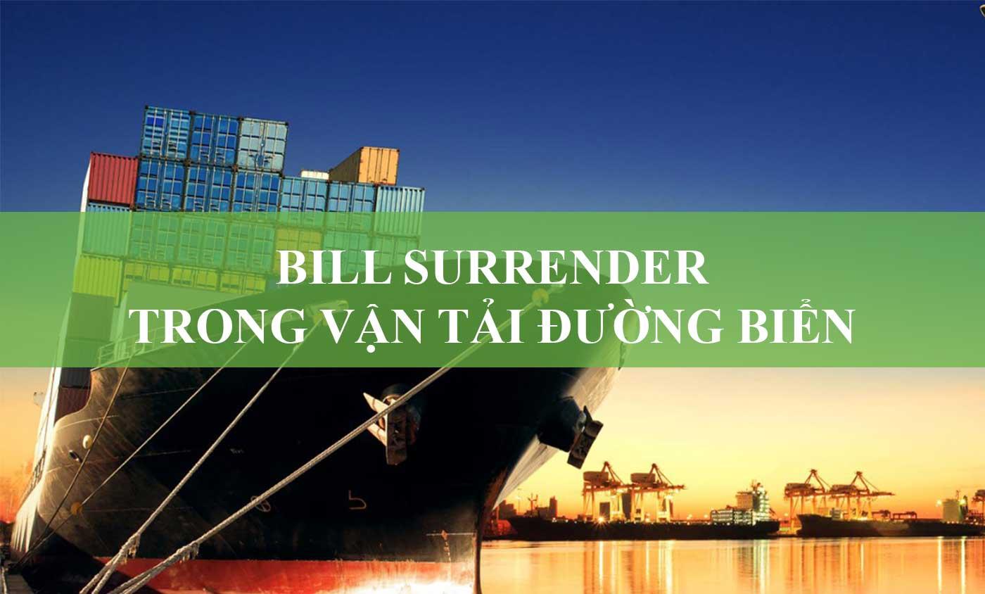 Bill surrendered là gì